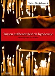Tussen authenticiteit en hypocrisie -de ambiguiteit van rituelen Neckebrouck, Valeer