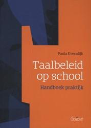Taalbeleid op school -handboek praktijk Eversdijk, Paula