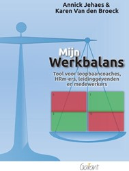 Mijn werkbalans (Handleiding+kaartjes me -Tool voor loopbaancoaches,HRM- ers,leidinggevenden en medewer Jehaes, Annick