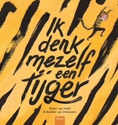 Ik denk mezelf een tijger Hooft, Mieke van