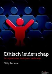ETHISCH LEIDERSCHAP IN ORGANISATIES BEDR -IN ORGANISATIES BEDRIJVEN ONDE RWIJS DECKERS, WILLY