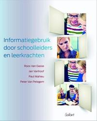 Informatiegebruik door schoolleiders en Gasse, Roos van