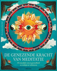 De genezende kracht van meditatie -30 mandala's om je welzij verbeteren en je lichaam te be ANNESLEY, Mike