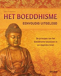 Het boeddhisme eenvoudig uitgelegd -de principes van het boeddhism e toepassen in uw dagelijks le Chasseriau, Nathalie
