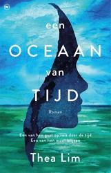 Een oceaan van tijd Lim, Thea