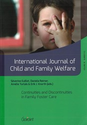 International Journal of Child and Famil -Continuities and Discontinuiti es in Family Foster Care