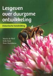Lesgeven over duurzame ontwikkeling -Didactische handreiking Wolf, Martin de
