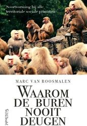 Waarom de buren nooit deugen -Soortvorming bij alle territor iale sociale primaten Roosmalen, Marc van