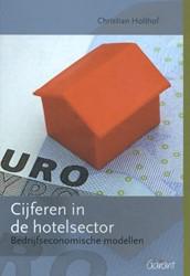 Cijferen in de hotelsector -Bedrijfsecnomische modellen Holthof, Christian