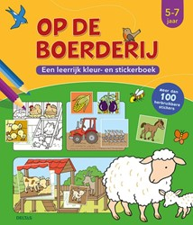 Op de boerderij (5-7 j.) -een leerrijk kleur- en sticker boek ZNU