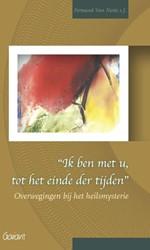 Ik ben met u, tot het einde der tijden -overwegingen bij het heilsmyst erie Neste s.J., Fernand van