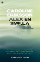Alex en Smilla Eriksson, Caroline