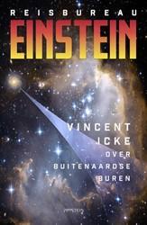 Reisbureau Einstein -over buitenaardse buren Icke, Vincent