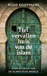 Het vervallen huis van de islam Koopmans, Ruud
