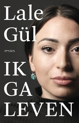 Ik ga leven Gul, Lale