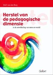 Herstel van de pedagogische dimensie in Berg, Dolf van den