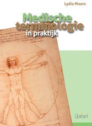 Medische terminologie in praktijk Moors, Lydia