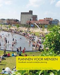 Plannen voor mensen -handboek sociaal-ruimtelijke p lanning Loopmans, Maarten
