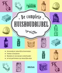 De complete huishoudbijbel -eenvoudig en natuurlijk schoon maken - vlekken verwijderen - Fabre, Sylvie