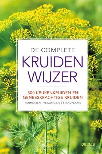 De complete kruidenwijzer -500 keukenkruiden en geneeskra chtige kruiden: kenmerken - ve Treml, Franz-Xaver
