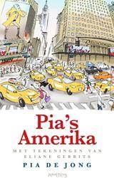 Pia's Amerika Jong, Pia de