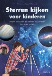 Sterren kijken voor kinderen -ontdekalles over de sterren en planeten aan onze hemel Dambeck, Thorsten