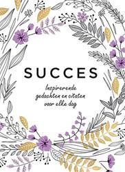 Succes - Inspirerende gedachten en citat