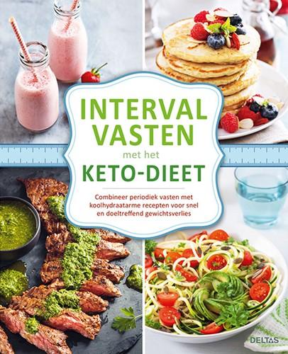 Intervalvasten met het keto-dieet -Combineer periodiek vasten met koolhydraatarme recepten voor
