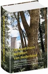 De kwetsbare welvaart van Nederland, 185 -Naar een circulaire economie Lintsen, Harry