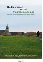 Ouder worden op het Vlaamse platteland -Over wonen,zorg en ruimtelijk ordenen in dunbevolkte gebiede De Decker, P.