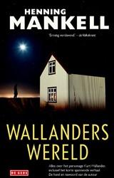 Wallanders wereld Mankell, Henning