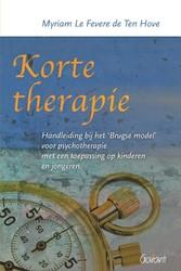 Korte therapie -Handleiding bij het Brugse mod el voor psychotherapie met een Le Fevere de Ten Hove, Myriam