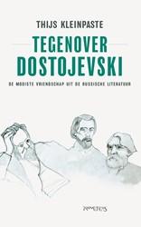 Tegenover Dostojevski Kleinpaste, Thijs