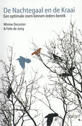 De nachtegaal en de kraai -een optimale stem binnen ieder s bereik Decoster, Wivine