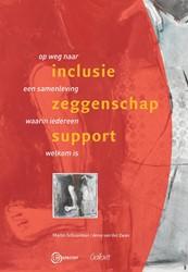 Inclusie - Zeggenschap - Support -op weg naar een samenleving wa arin iedereen welkom is Schuurman, Martin