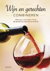 Wijn en gerechten combineren -alles wat u moet weten om bij elk gerecht de juiste wijn te Johnson-Bell, Linda