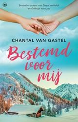 Bestemd voor mij van Gastel, Chantal