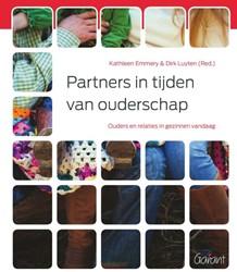 Partners in tijden van ouderschap -Ouders en relaties in gezinnen vandaag Emmery, Kathleen