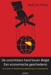 De onzichtbare hand boven Belgie. Een ec -een economische geschiedenis, invloed van liberalisering, gl Preter, Rene De