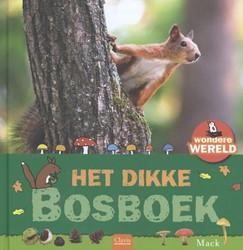 Het dikke bosboek (Wondere wereld) Mack