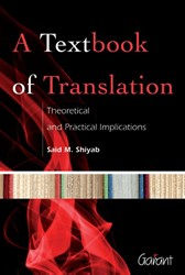 A textbook of translation -theoretical and practical impl ications Shiyab, Sahid M.