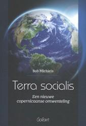 Terra socialis -Een nieuwe copernicaanse omwen teling Michiels, Bob