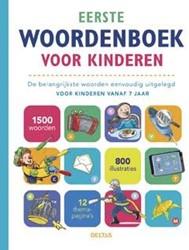 Eerste woordenboek voor kinderen -de belangrijkste woorden eenvo udig uitgelegd voor kinderen v ZNU