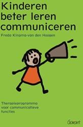 Kinderen beter leren communiceren -therapieprogramma voor communi catieve functies Kingma-van den Hoogen, Freda