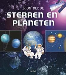 Ik ontdek de sterren en planeten -INFORMATIEF ONTDEKKINGSBOEK Masson, Claudine