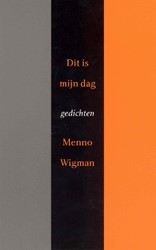 Dit is mijn dag Wigman, Menno