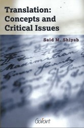 Translation: Concepts and Critical Issue Shiyab, Said M.