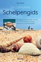 De complete schelpengids -De meest voorkomende soorten o p onze Europse stranden herken Lindner, Gert