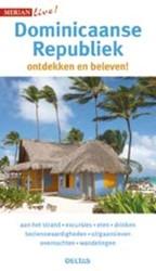 Merian live  Dominicaanse Republiek -ontdekken en beleven! Dillmann, Hans-Ulrich