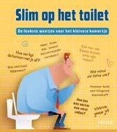 Slim op het toilet -de leukste weetjes voor het kl einste kamertje Tyberg, Ton